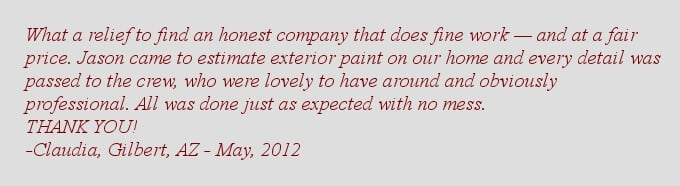 Gilbert House Painters testimonial- Claudia